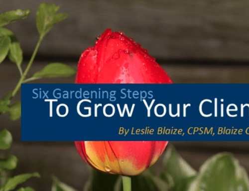 Follow 6 Gardening Steps to Grow Your Client Base